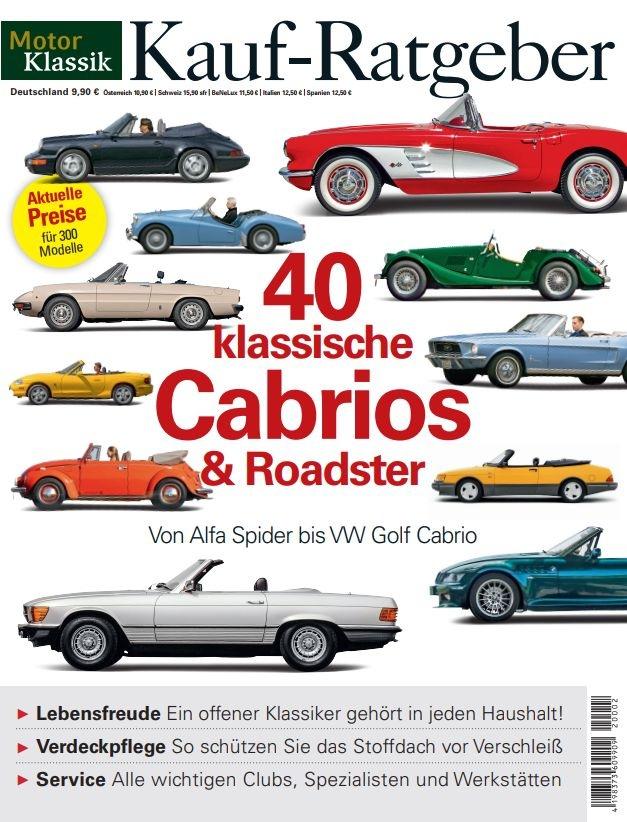 Neuer MOTOR KLASSIK KAUF-RATGEBER zu klassischen Cabrios vom Alfa Spider bis zum VW Golf Cabriolet