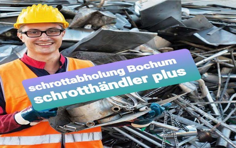 Schrottabholung in Bochum und ganz Umgebung Wir mobile Schrotthandel